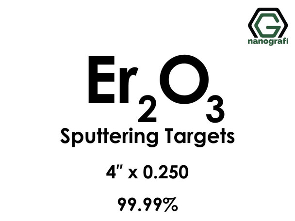 Erbium Oxide (Er2O3) Sputtering Targets, Size:4'' ,Thickness:0.250'' , Purity: 99.99%