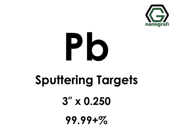 Lead Sputtering Targets, Size:3'' ,Thickness:0.250'' , Purity: 99.99+%