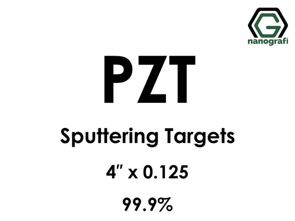 Lead Zirconium Titanate, PZT (O5PbTiZr) Sputtering Targets, Size:4'' ,Thickness:0.125'' , Purity: 99.9%