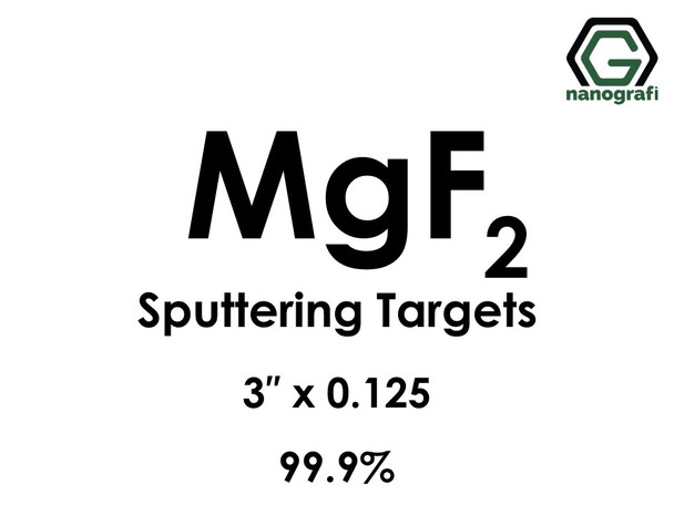 Magnesium Fluoride (MgF2) Sputtering Targets, Size:3'' ,Thickness:0.125'' , Purity: 99.9%