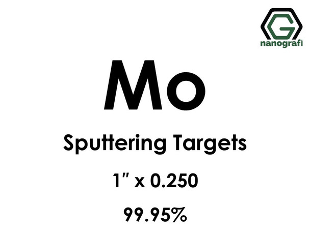 Molybdenum (Mo) Sputtering Targets, Size:1'' ,Thickness:0.250'' , Purity: 99.95%