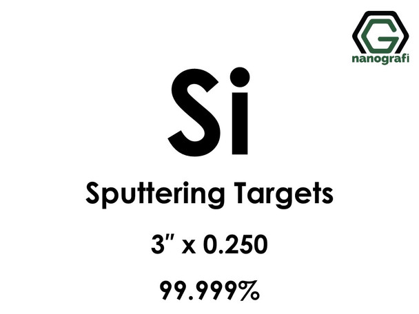 Silicon (Si)(undoped) Sputtering Targets, Size:3'' ,Thickness:0.250'' , Purity: 99.999%