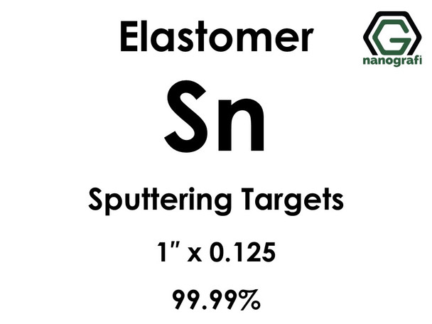 Tin (elastomer) Sputtering Targets, Size:1'' ,Thickness:0.125'' , Purity: 99.999%