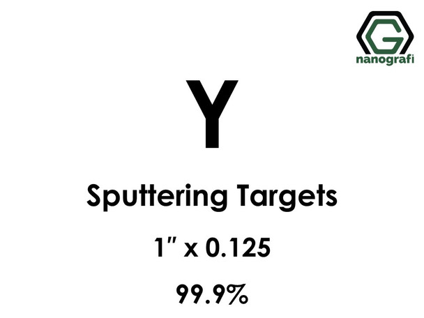 Yttrium (Y) Sputtering Targets, Size:1'' ,Thickness:0.125'' , Purity: 99.9%