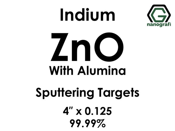 Zinc Oxide with Alumina(indium) Sputtering Targets, Size:4'' ,Thickness:0.125'' , Purity: 99.99%