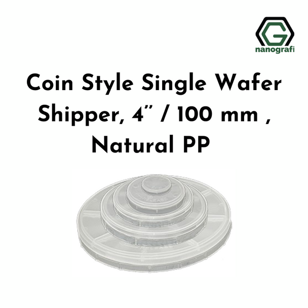 Coin Style Single Wafer Shipper, 4'' / 100 mm , Natural PP
