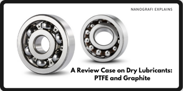 A Review Case on Dry Lubricants PTFE and Graphite