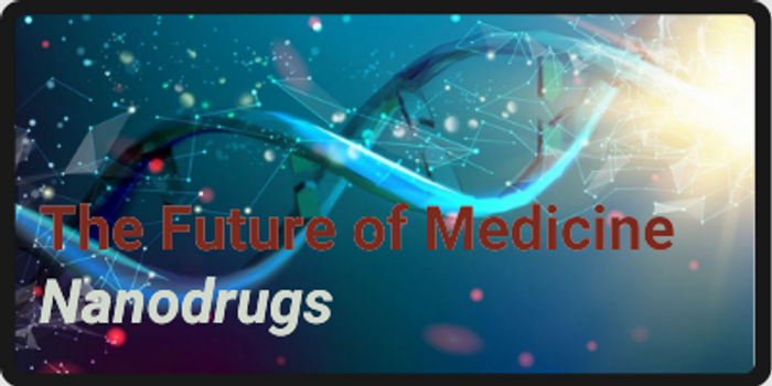 The Future of Medicine: Nanodrugs