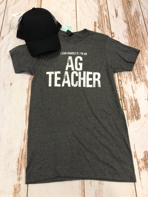 I Can Handle It, I'm An Ag Teacher White Letter Tee