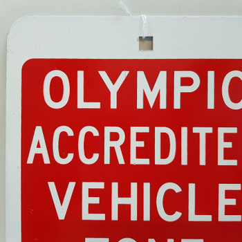 SYDNEY 2000 OLYMPIC ACCREDITED VEHICLE ZONE STREET SIGN #53004