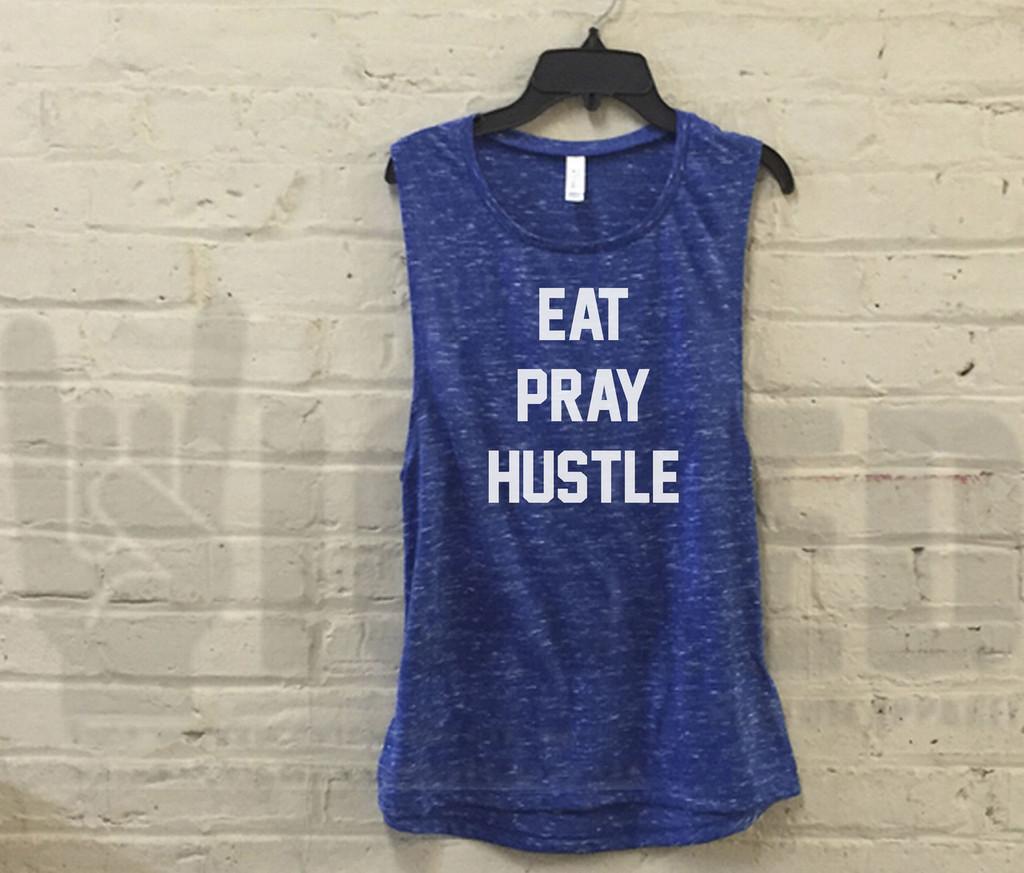 Eat Pray Hustle K021 - K1