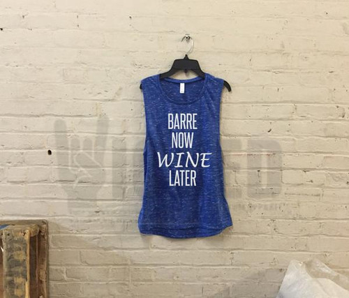 Barre Now Wine Later D011 - Z1