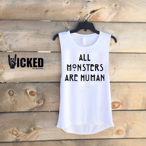 All Monsters are Human - Muscle Tank