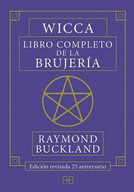 WICCA LIBRO COMPLETO DE LA BRUJERIA