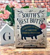 South's Best Butts Recipe Book