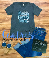 """""""She is Clothed in Strength"""" - Proverbs 31:25 Inspirational Tee"""