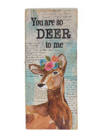 Ganz You Are Deer To Me Sign