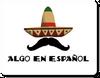 Algo En Espanol
