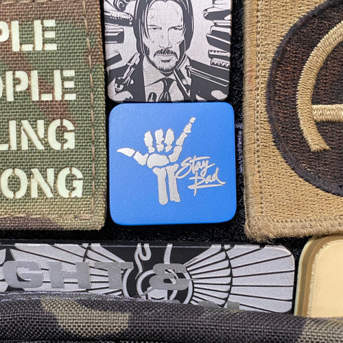 "Blue Stay Rad 1x1"" Metal Patch"