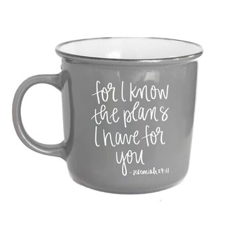 For I Know The Plans Jeremiah 29:11 Grey Campfire Coffee Mug