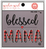 Girlie Girl Originals Blessed Mama Decal