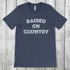 Daydream Tees Raised On Country