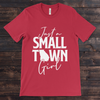 Daydream Tees Small Town Girl