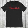 Daydream Tees Thick-fil-a (Red on Black)