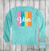 Daydream Tees Southern Vibes Long Sleeve