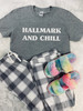 Daydream Tees Hallmark and Chill