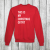 Daydream Tees Christmas Outfit Sweatshirt