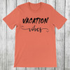 Daydream Tees Vacation Vibes