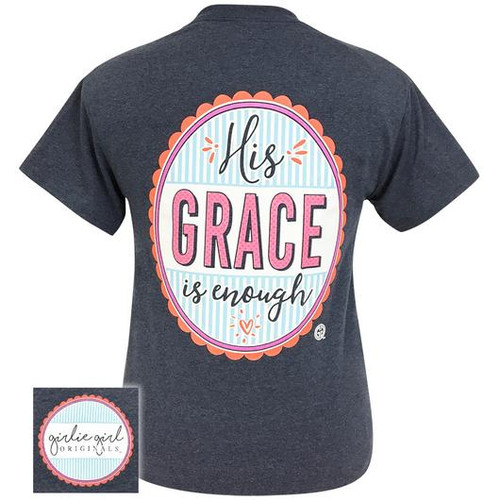 Girlie Girl Originals His Grace Is Enough