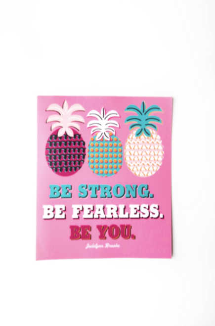 Jadelynn Brooke Be Strong Be Fearless Decal