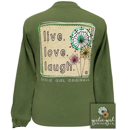 Girlie Girl Originals Live Love Laugh Military Green LS