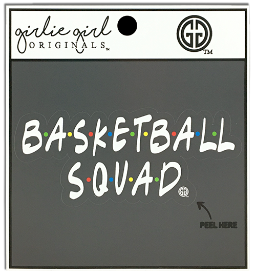 Girlie Girl Originals Basketball Squad Decal