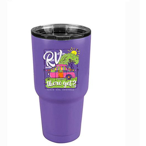 Girlie Girl Originals RV There Stainless Steel Tumbler