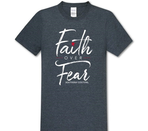 Southern Couture Faith Over Fear