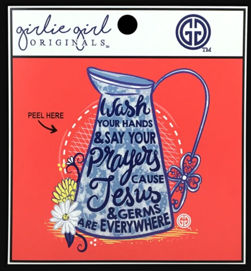 Girlie Girl Originals Wash Your Hands Decal