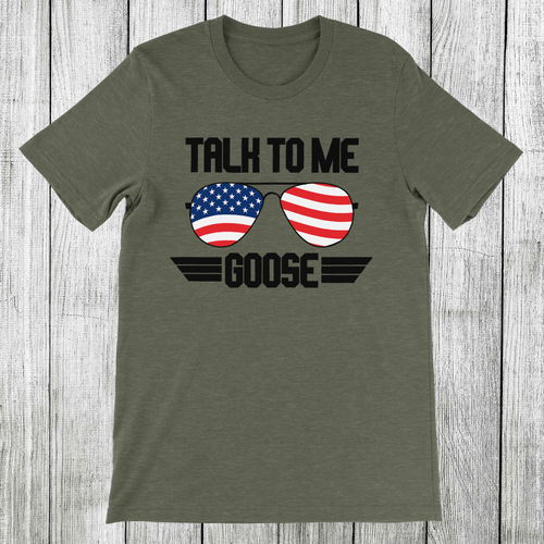 Daydream Tees Talk To Me Goose USA