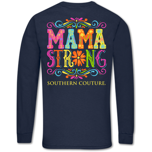 Southern Couture Mama Strong Navy Long Sleeve