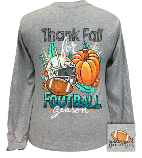 Girlie Girl Originals Thank Fall Football Sport Grey LS