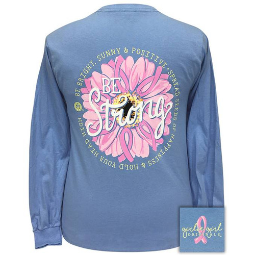 Girlie Girl Originals Be Strong Carolina Blue LS