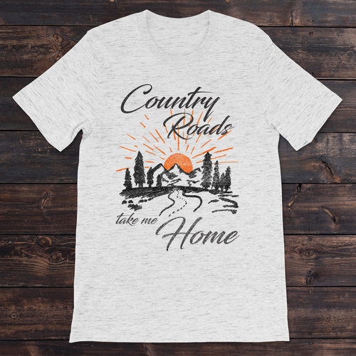 Daydream Tees Country Roads Take Me Home