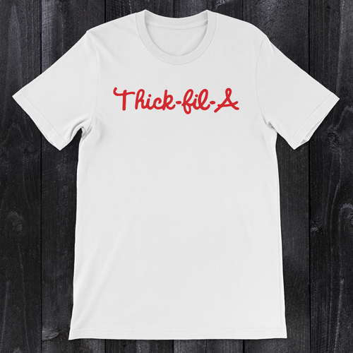 Daydream Tees Thick-fil-a