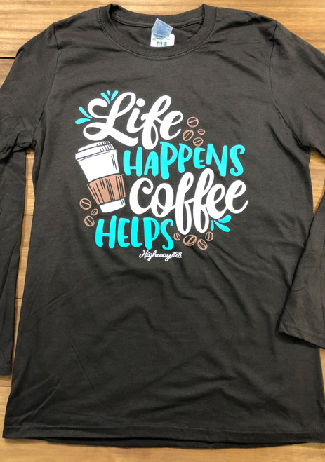 Highway 828 Soft Coffee Helps front print LS