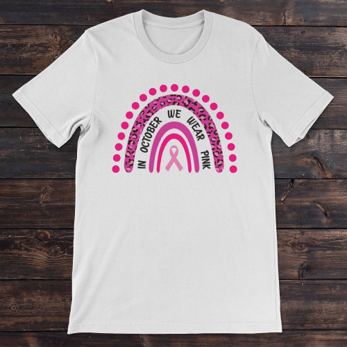 Daydream Tees In October We Wear Pink