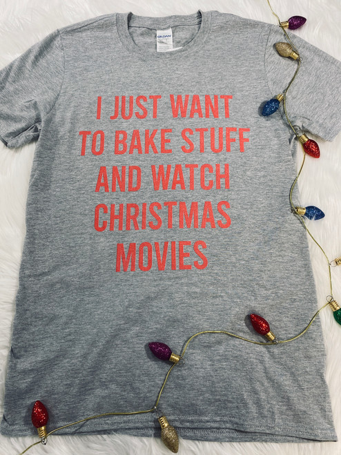 Daydream Tees Bake Stuff And Watch Christmas Movies