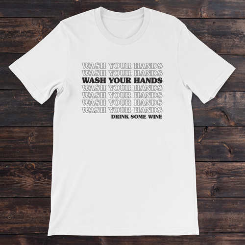 Daydream Tees Wash Your Hands