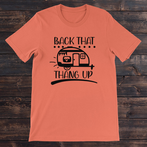 Daydream Tees Back That Thang Up Camper